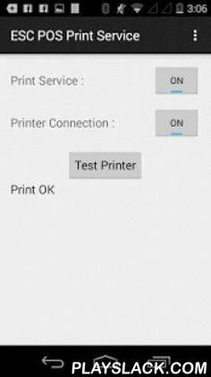 ESC POS Bluetooth PrintService  Android App - playslack.com ,  ESC POS Bluetooth PrintService
