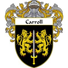 Carroll Coat of Arms   namegameshop.com has a wide variety of products with your surname with your coat of arms/family crest, flags and national symbols from England, Ireland, Scotland and Wale