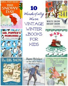 Classic Winter Books for Kids -- great stories to pair with a cup of cocoa and warm blanket!