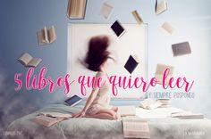 Domingos Five: 5 libros que quiero leer y siempre pospongo