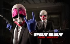 Video Game - Payday by Overkill software figure it'd be a good idea to show some my source inspiration