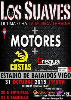 Concierto de Los Suaves   Motores   COSTAS   Tregua en Vigo