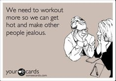 Work out more to make people jealous. fitness-inspiration
