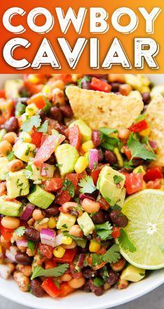 Cowboy Caviar Recipe - Texas Caviar - Black Bean Salsa - Cowboy Caviar Dip - Dip Recipe - Best Dip