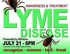 On Monday, July 21, Affiniton will present 'Lyme Disease Awareness and Treatment' at 6 PM in the Lowry Room on the third floor of the Welch Wing. Free and open to the public. No registration required.