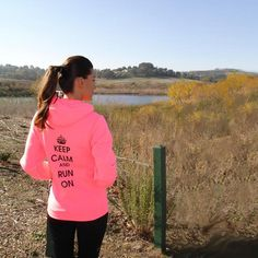 Keep Calm and Run On Hoody in Neon Pink