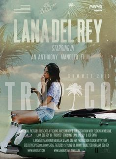 YES!!! Lana Del Rey  #LDR  #Tropico