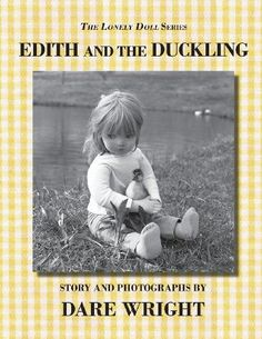 Edith and The Duckling The Lonely Doll Series Book by Dare Wright Paperback NE 0615777406 | eBay
