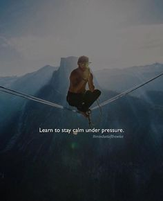 Inspirational Positive Quotes :Learn to stay calm..