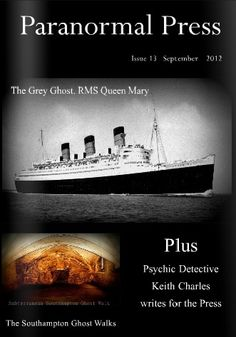 Issue 13 front cover of The Paranormal Press Ghost Walk, Queen Mary, Southampton, Paranormal, Detective, Cover, Movie Posters, Slipcovers, Film Posters