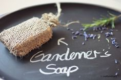 DIY  Gardener´s Soap  {Crafts mit Herz}