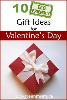 Need some #ecofriendly gift ideas for #valentinesday? Here are 10 of my picks!
