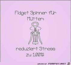 lustiges Bild 'Fidget Spinner für Mütter.jpg'- Eine von 22395 Dateien in der Kategorie 'witzige Bilder' auf FUNPOT.