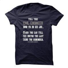 Funny Civil Engineer  Tshirt T Shirts, Hoodies, Sweatshirts - #hoodies for men #design t shirts. CHECK PRICE => https://www.sunfrog.com/LifeStyle/Funny-Civil-Engineer-Tshirt.html?60505