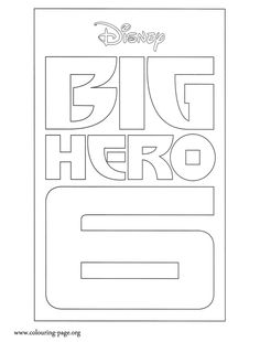 How about coloring this amazing Big Hero 6 logo? Just print it and enjoy!