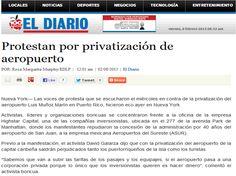 """""""Las voces de protesta que se escucharon el miércoles en contra de la privatización del aeropuerto Luis Muñoz Marín en Puerto Rico, hicieron eco ayer en Nueva York."""""""