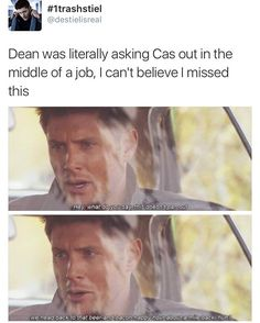 Subtle again, Dean ! EDIT: episode 08x10 What happened?? Where are all the fanfics?? This is a serious issue that needs to be addressed Dean could have taken Cas out on a date and we missed it. #Destiel
