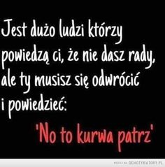 Nie dowiesz się kto ci to zapisał Funny Facts, Funny Jokes, Swimming Motivation, Wattpad Quotes, Motivational Quotes, Inspirational Quotes, Some Words, Life Lessons, Quotations