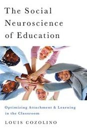 This essay is excerpted from The Social Neuroscience of Education: Optimizing Attachment and Learning in the Classroom