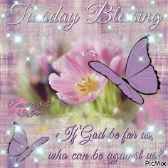 See the PicMix Tuesday Blessing belonging to Wolfjen on PicMix. Good Morning Tuesday Wishes, Good Morning Happy Saturday, Good Morning Prayer, Morning Blessings, Morning Prayers, Tuesday Afternoon, Inspirational Good Morning Messages, Monday Inspirational Quotes, Daily Quotes