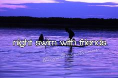 I dont care if it's at a hotel or the ocean or what. I just want to with friendsss.