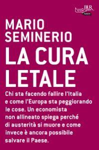 La cura letale by Mario Seminerio - Digitall Media Mario, Calm, Germania, Ebooks, Pdf, Products, Italia, Europe, Gadget