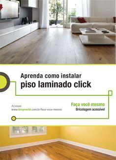 O piso laminado de sistema click é prático e fácil de ser instalado. Tanto que você mesmo pode fazer. Quer ver como? http://leroy.co/1y9CsNm