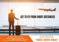 With the international airport just a pebble throw away from Suryaa Homes, you can travel within 15 minutes before the flight departs! Get such massive convenience only at- www.suryaahomes.com