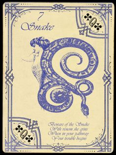 7 Snake; The Widow Norton Lenormand Deck, by Chas Bogan 2012.