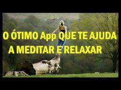 Como meditar |  dicas de meditação em um ótimo app para relaxar muito