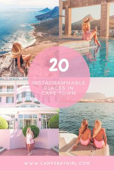 20 Instagrammable Places In Cape Town - Campsbay Girl