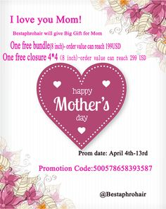 Bestaphrohair/Mother's Day Sale/ buy one for free Mother's Day Promotion, Promotion Code, I Love You Mom, My Love, Prom Date, Happy Mothers Day, Gifts For Mom, Coding, Free