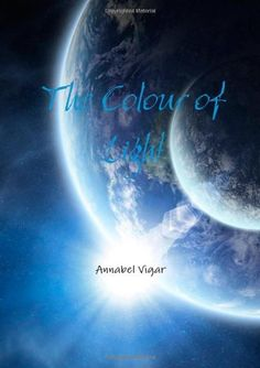 Here it is! 'The Colour of Light', now completed and published on Amazon by Lulu.com - buy your copy today for only £7.32, or get directly from Lulu.com for £4.50!  http://www.amazon.co.uk/dp/1291744754/ref=cm_sw_r_pi_dp_s96Ytb0TBNBHV