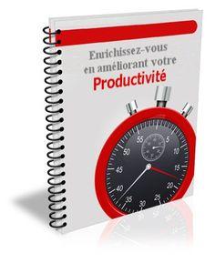 Enrichissez-vous en améliorant votre productivité..http://refletavi.promety.com/webrd/avp-index/