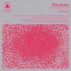 Factums - Flowers, 2009
