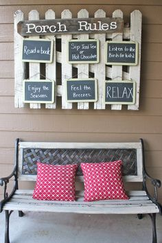 Achieving Creative Order: Chalkboard Front Porch Rules on a picket fence.