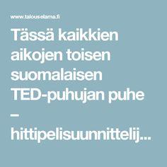 Tässä kaikkien aikojen toisen suomalaisen TED-puhujan puhe – hittipelisuunnittelija Karoliina Korppoo kertoo kaupunkisuunnittelusta - Talouselämä