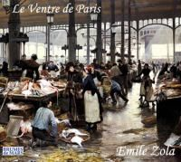Details pour Le ventre de Paris / Emile Zola