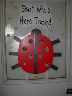 Ladybug Preschool Theme - classroom-ideas Have students go to a certain board and move their names from home to school to see who is at school and use name recognition