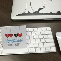 Free Valentine's Day Printables That Are Too Cute to Pass Up | Lol to my significant cubicle buddy!