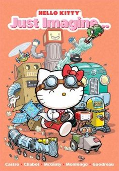 J GRA CAS. Hello Kitty and her friends let their imaginations run wild by dreaming up rainy day adventures, inventing amazing machines, and solving problems in the most inventive ways.