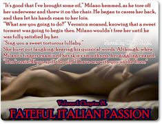 #FatefulItalianPassion . #Chapter 21. Volume 1. #darkromance #romance #book #quote #passion #love #sensual #erotic #bookboost #novel #newadult