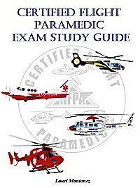Certified Flight Paramedic Exam Study Guide: Amazon.com: Books