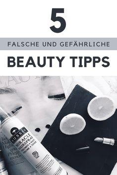 Kennst du diese Beauty Tpps? VERMEIDE SIE!! Maker, Trends, Fashion Beauty, Lifestyle, Blog, Beauty Tutorials, Blogging, Beauty Trends