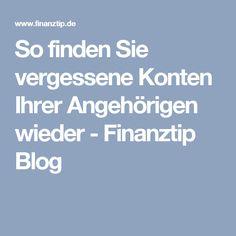 So finden Sie vergessene Konten Ihrer Angehörigen wieder - Finanztip Blog