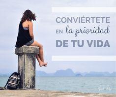 Conviértete en LA PRIORIDAD de tu vida...  | www.raquelcabalga.com |