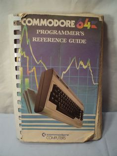 Programmer's Reference Guide for The Commodore 64.