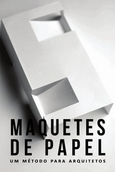 Cover of Maquetes de papel um método para arquitetos Maquette Architecture, Architecture Life, Interior Architecture, Modern Interior, Landscape Model, Arch Model, Decorating Coffee Tables, Rustic Lighting, Autocad