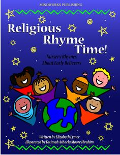 Abrahamic nursery rhymes about God and His early believers. Ends with a lullaby. Thoughtful gift for Jews, Muslims, and Christians.