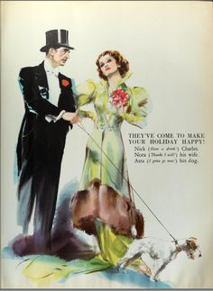 'After The Thin Man' William Powell and Myrna Loy...don't forget about Asta. The wire haired fox terrier.